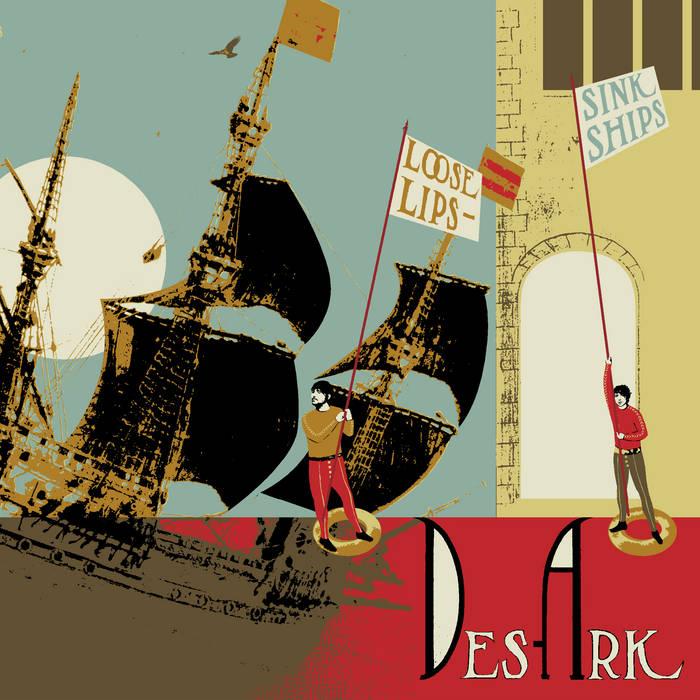 Des Ark - Loose Lips Sink Ships - Bifocal Media