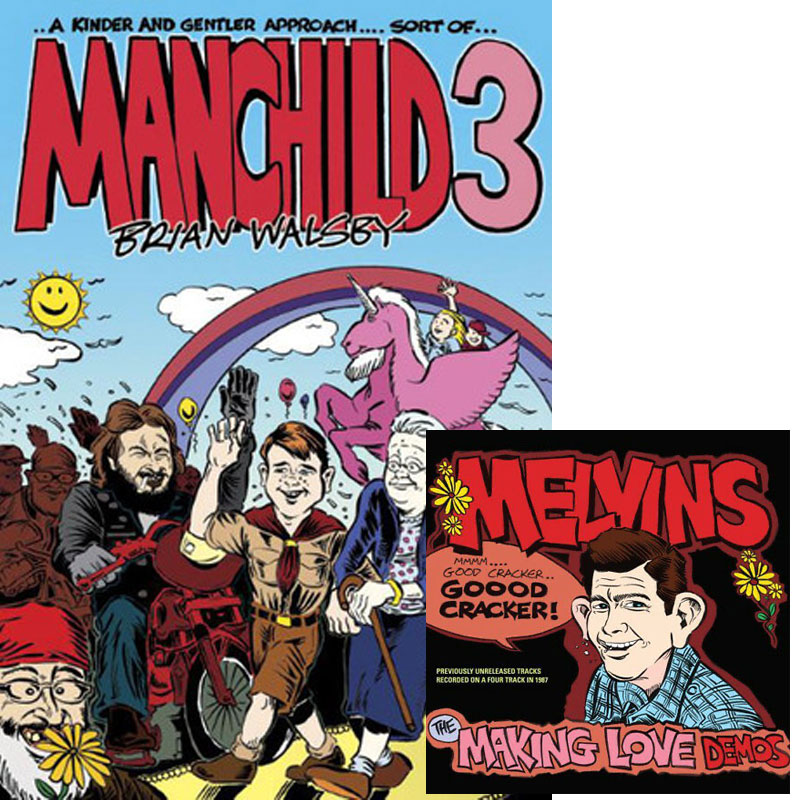 Manchild 3 / Melvins - The Making Love Demos - Brian Walsby