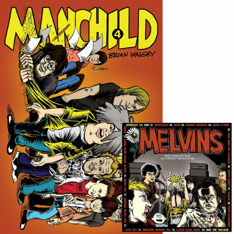 Manchild 4 - Brian Walsby - Melvins - Pick Your Battles
